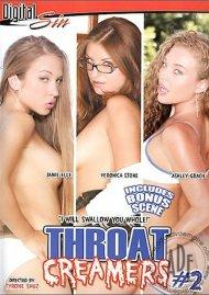 Throat Creamers #2 Porn Video