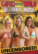 Girls Gone Wild: Ultimate Rush Porn Movie
