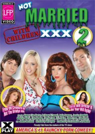 Not Married With Children XXX 2 Porn Video