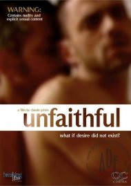 Unfaithful gay cinema VOD from Breaking Glass - Adult