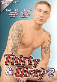 Thirty & Dirty #2