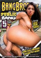 Public Bang Vol. 5 Porn Movie