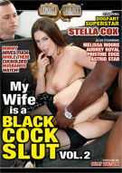 My Wife Is A Black Cock Slut Vol. 2 Porn Movie