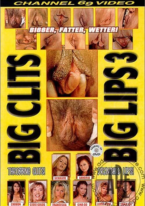 Big Clits Big Lips 3