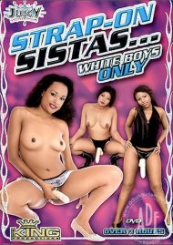 Strap-On Sistas... White Boys Only Porn Video