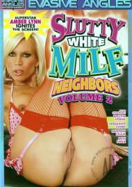 Slutty White MILF Neighbors Vol. 2 Porn Movie