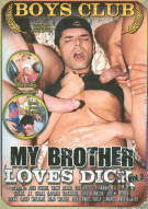 My Brother Loves Dick Vol. 2 Porn Movie