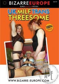 UK Milf Trans Threesome Porn Video