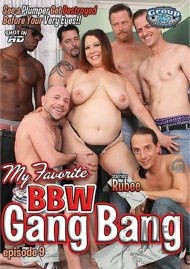 My Favorite BBW Gang Bang Ep. 9 Porn Video