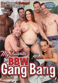 My Favorite BBW Gang Bang Ep. 9 Porn Video