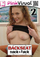 Backseat Suck & Fuck 2 Porn Video