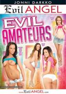 Evil Amateurs Porn Movie