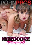 Hardcore Pleasures 8 Porn Video