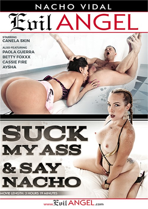 Suck My Ass & Say Nacho (2017)