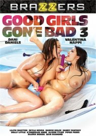 Good Girls Gone Bad 3 Porn Video