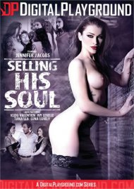 Selling His Soul porn video from Digital Playground.