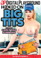 Hooked On Big Tits Porn Movie
