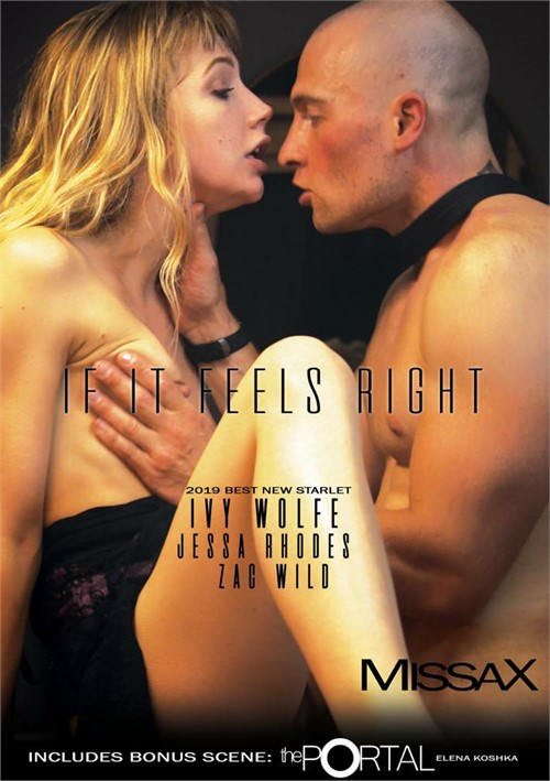 Ivy Wolfe and more stars in If It Feels Right DVD porn movie.