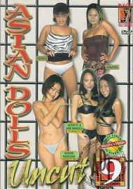 Asian Dolls Uncut Vol. 9 Porn Movie