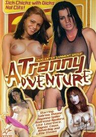 Tranny Adventure, A Porn Video