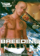 Breeding Party #3 Porn Movie