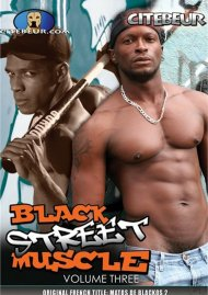 Black Street Muscle Vol. 3 Porn Movie