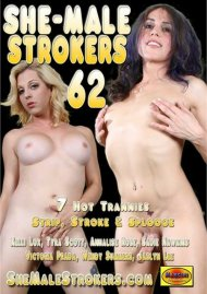 She-Male Strokers 62 Porn Video