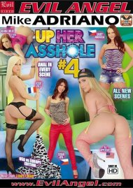 Up Her Asshole #4 Porn Movie