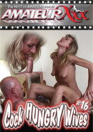 Cock Hungry Wives #16 Porn Movie