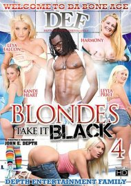 Blondes Take It Black 4 Porn Video
