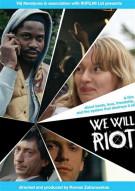We Will Riot Gay Cinema Movie