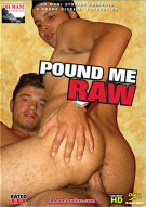 Pound Me Raw Porn Movie