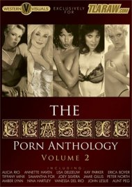 Classic Porn Anthology Volume 2, The Movie