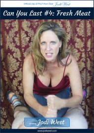 Can You Last #4 - Fresh Meat porn video from Jodi West Clips.