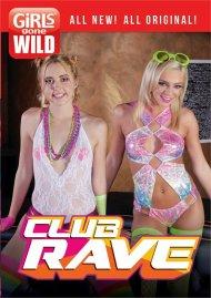 Girls Gone Wild: Club Rave porn DVD from GGW.