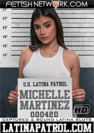 Latina Patrol: Michele Martinez Porn Video