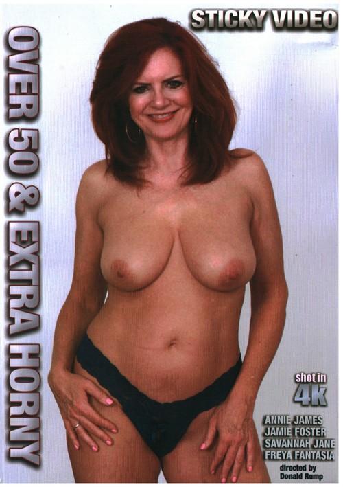 Over 50 & Extra Horny