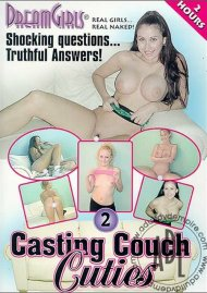 Dream Girls: Casting Couch Cuties 2