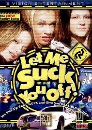 Let Me Suck You Off! Vol. 1 Porn Video
