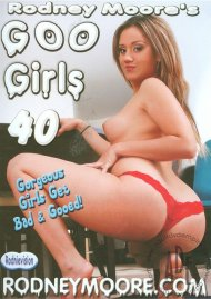 Rodney Moore's Goo Girls 40 Porn Video