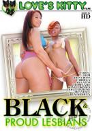 Black & Proud Lesbians Porn Movie