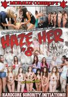 Haze Her #8 Porn Movie