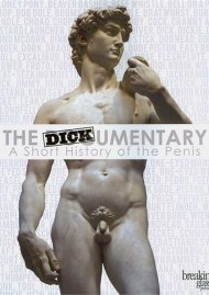 Dickumentary, The: A Short History Of The Penis Video