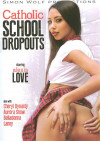 Catholic School Dropouts Boxcover