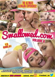 Swallowed.com Vol. 6 Porn Movie