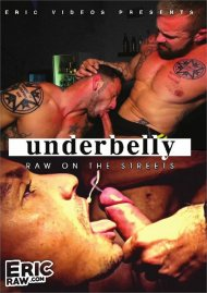 Underbelly: Raw on the Streets gay porn DVD from Eric Videos