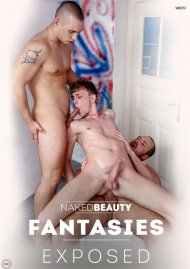 Fantasies Exposed gay porn VOD from Naked Beauty