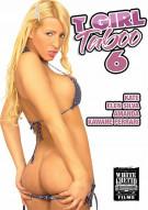 T Girl Taboo 6 Porn Video