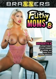 Filthy Moms 8 Porn Movie