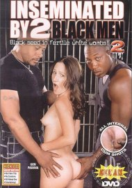 Inseminated By 2 Black Men #2